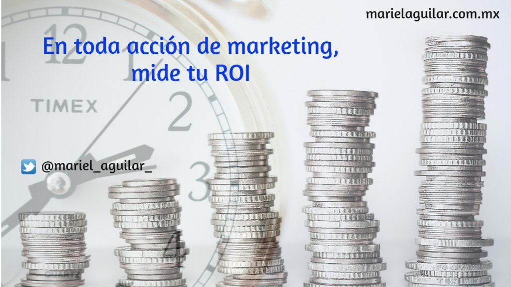 En acciones de marketing mide tu ROI