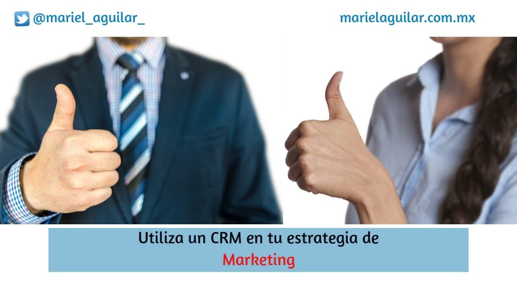 Utiliza un CRM como estrategia de marketing