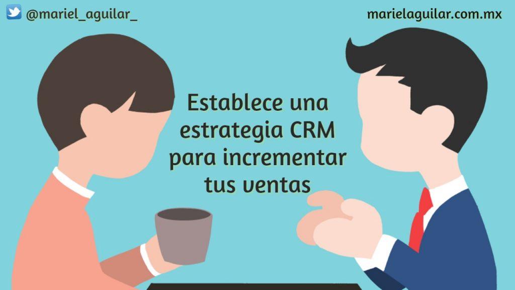Estrategia de CRM invremento en ventas